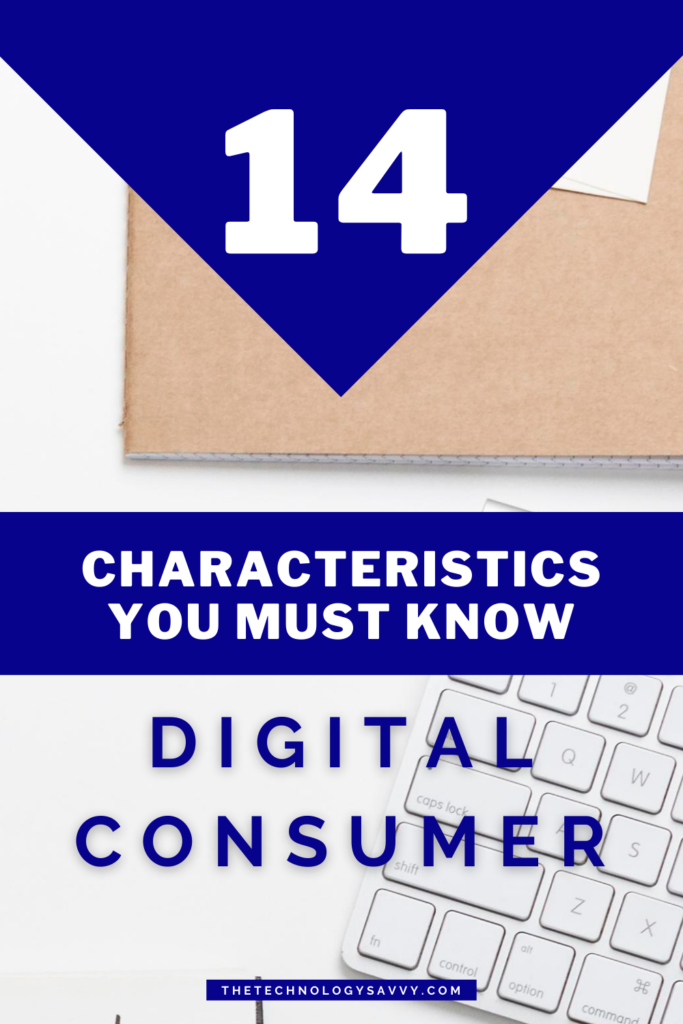 Pinterest The Technology Savvy Digital Consumer 14 great characteristics you must know