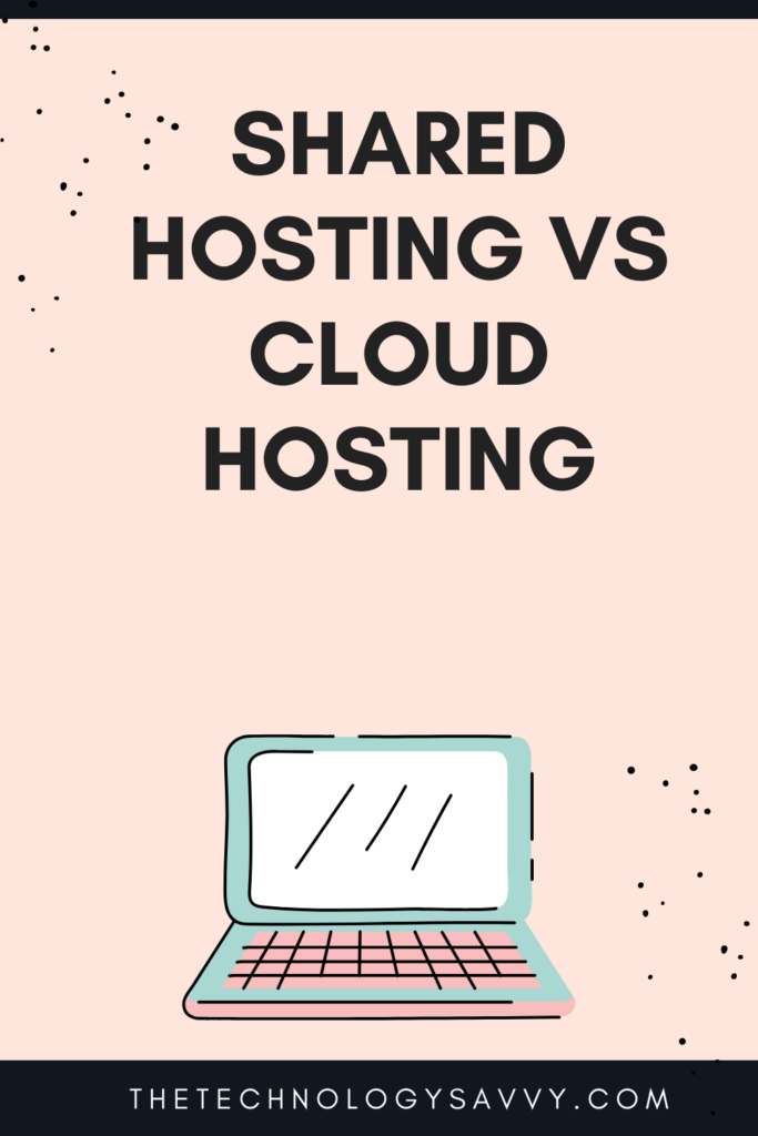 Pinterest The Technology Savvy Shared Hosting vs Cloud Hosting_ 1 winner