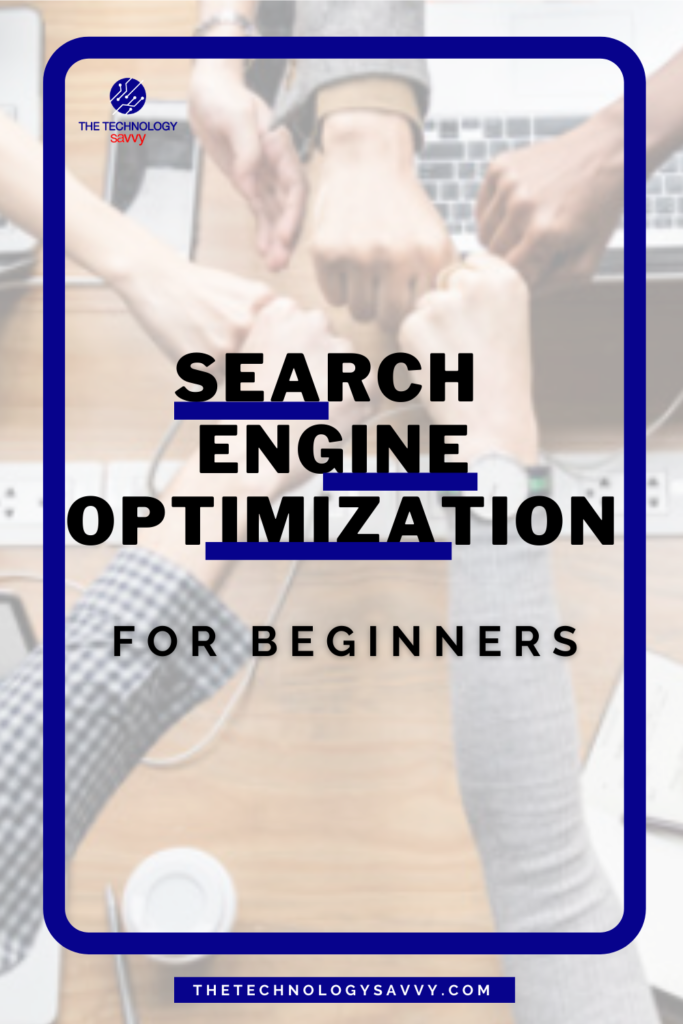 Pinterest The Technology Savvy Search Engine Optimization Tutorial for Beginners