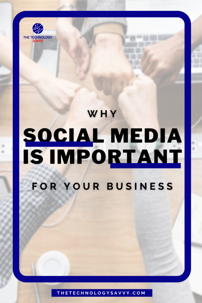 Pinterest The Technology Savvy Why social media is important for your business