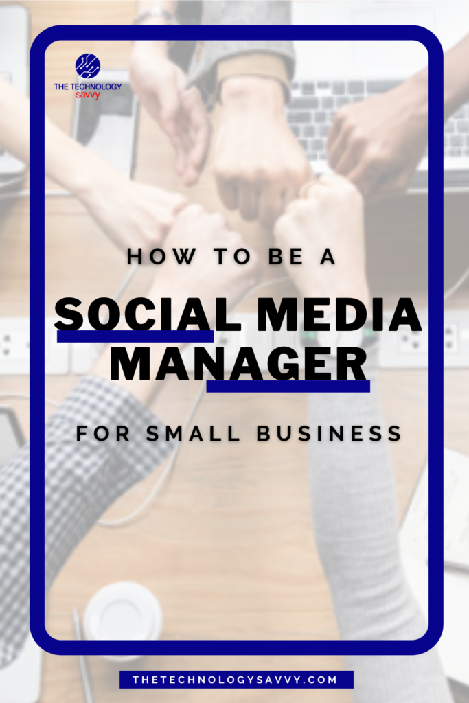 Pinterest The Technology Savvy How to be a social media manager for small business