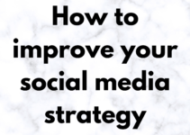 How to improve your social media strategy in 2021