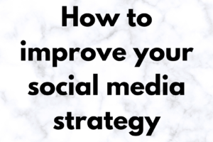 the technology savvy How to improve your social media strategy