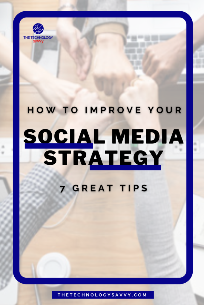 Pinterest The Technology Savvy How to improve your social media strategy