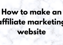 How to make an affiliate marketing website in 2021