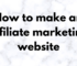 The Technology Savvy How to make an affiliate marketing website