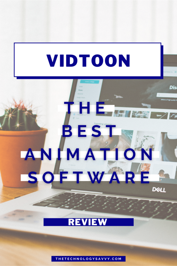Pinterest The Technology Savvy VidToon Review Best Animation Software