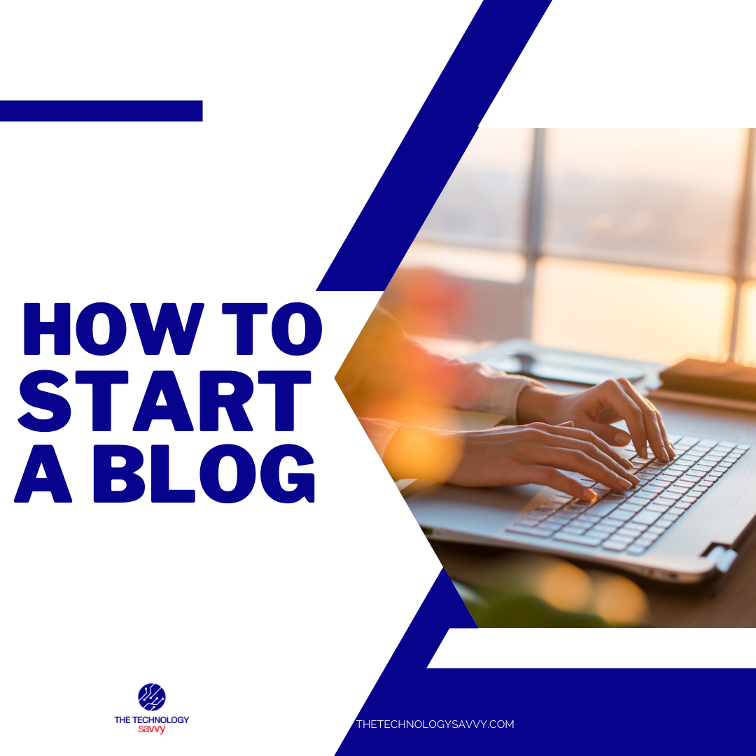 Instagram The Technology Savvy How to start a blog