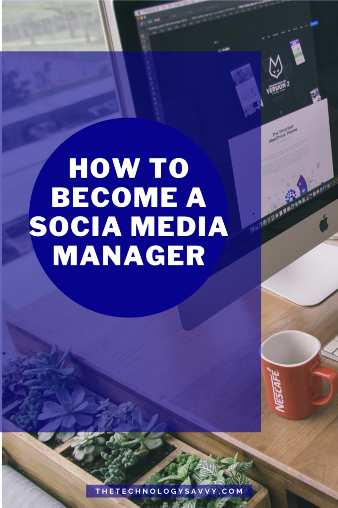 Pinterest The Technology Savvy How to become a Social Media Manager