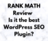The Technology savvy Rank Math Review 2021 Is Rank Math the best WordPress SEO Plugin
