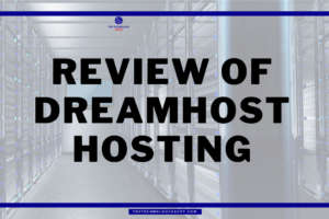 Review of DreamHost Hosting 2021