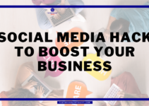 9 Social Media Hacks to Boost your Business