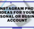 9 Instagram Photo Ideas for your Personal or Business Account